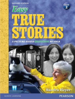 Easy True Stories By Heyer, Sandra